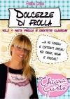 Dolcezze di frolla - Volume 1 - Pasta frolla e crostate classiche - eBook
