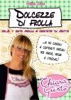 Dolcezze di frolla - Volume 2 - Pasta frolla e crostate di frutta - eBook