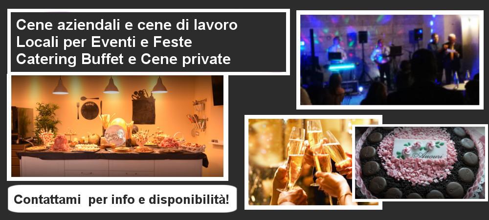 CENE AZIENDALI E DI LAVORO - LOCALI PER FESTE - CATERING E CENE PRIVATE